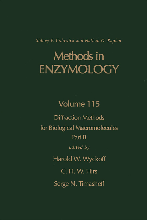 Methods in Enzymology: Volume 115: Diffraction Methods for Biological Macromolecules: Part B methods in enzymology volume 49 enzyme structure part g