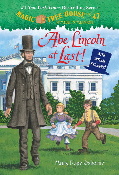 ABE LINCOLN AT LAST! (MTH#47) magic tree house 2 the knight at dawn