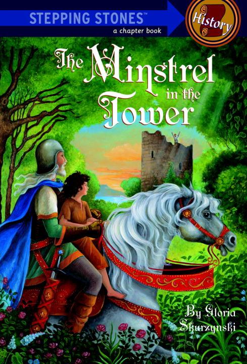 MINSTREL IN THE TOWER, THE the minstrel in the tower