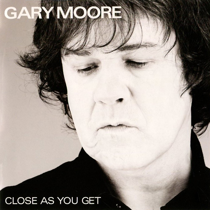 Гэри Мур Gary Moore. Close As It Gets