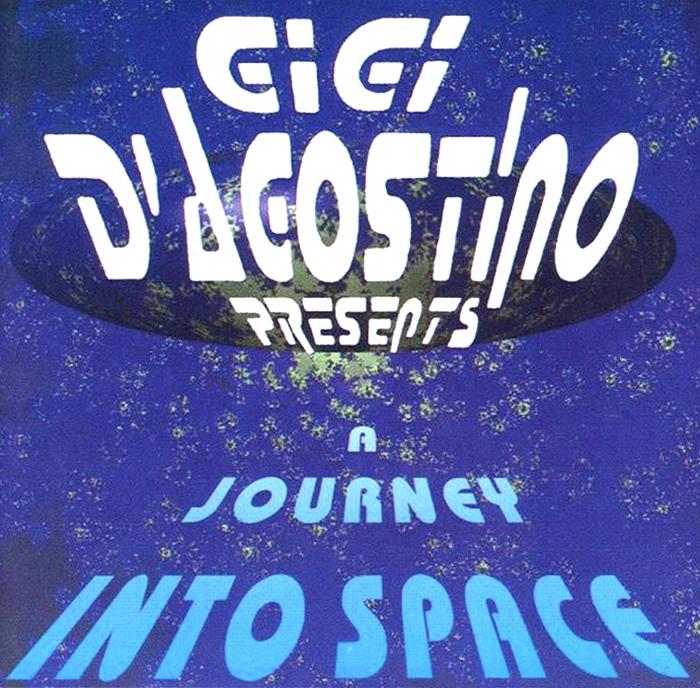 Gigi D'Agostino. A Journey Into Space