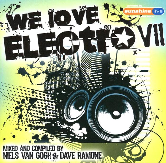 Hard Rock Sofa,Нильс Ван Гог,Даниэль Стросс,Klaas,Bodybangers,Stars On 45,Себастьян Криг,DJ Jesus Luz,Fragma,Disfunktion We Love Electro VII (2 CD) крис либинг members of mayday perc brian sanhaji alex bau butch swen weber mark ullrich sia даниэль стросс dj ogi felix krocher tadox virgil enzinger swoop kadoc dbn d o n s techno 2008 the best hustle up 2 cd