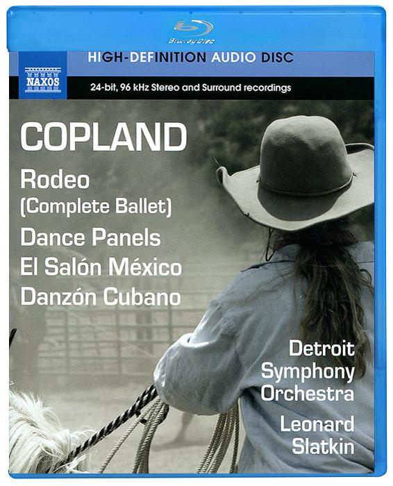 Detroit Symphony Orchestra,Леонард Слаткин Copland. Rodeo / Dance Panels (Blu-Ray Audio) diana copland david renewed