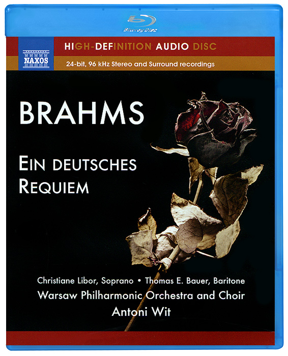 Кристина Либор,Томас Э. Бауэр,Warsaw Philharmonic Orchestra,Warsaw Philharmonic Choir,Энтони Вит Brahms. Ein Deutsches Requiem (Blu-Ray Audio) орион вайс buffalo philharmonic orchestra джоанн фаллета gershwin concerto in f rhapsody no 2 blu ray audio