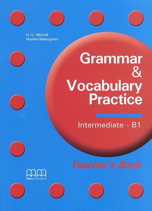 Grammar and Vocabulary Practice: B1: Theacher's Book super grammar practice book level 3