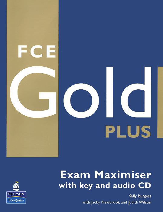 Fce Gold Plus: Exam Maximiser with Key (+ 2 CD-ROM) ledron strong gold