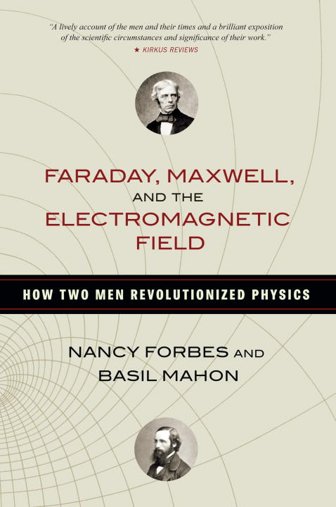 FARADAY, MAXWELL, ELECTROMAG faraday michael on the various forces of nature and their relations to each other