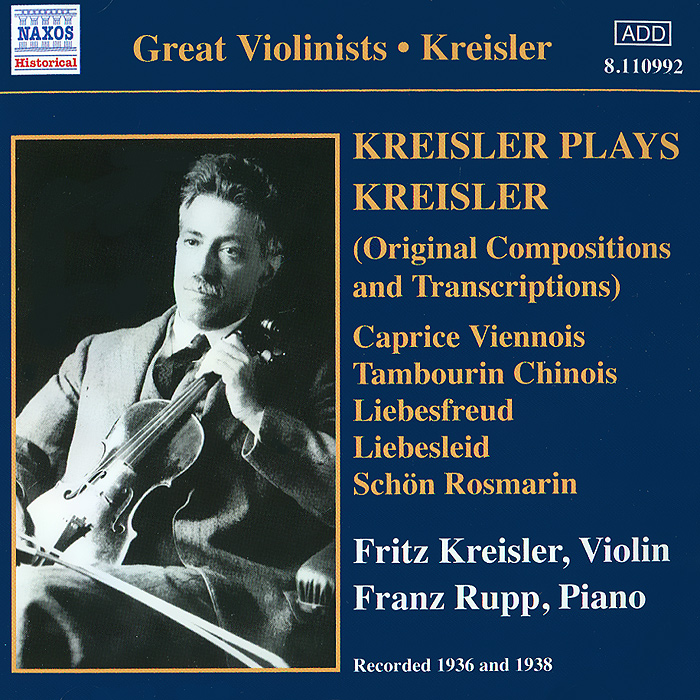 Фриц Крейслер,Яков Хейфец,Peter Nagy Kreisler Plays Kreisler генри шеринг чарльз райнер szeryng plays kreisler and other tresures for the violin