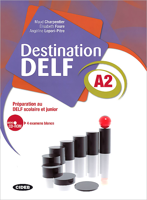 Destination DELF A2 (+ CD-ROM)