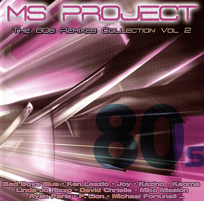 MS Project,Bad Boys Blue,Кен Лацло,Райан Пари Project. The 80s Remixes Collection. Vol. 2