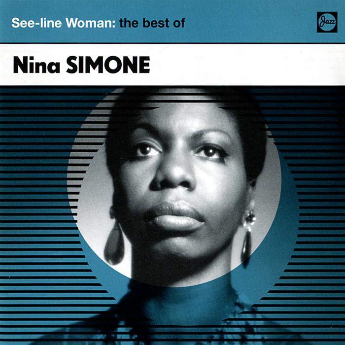 Нина Симон Nina Simone. See-Line Woman. The Best Of цены онлайн