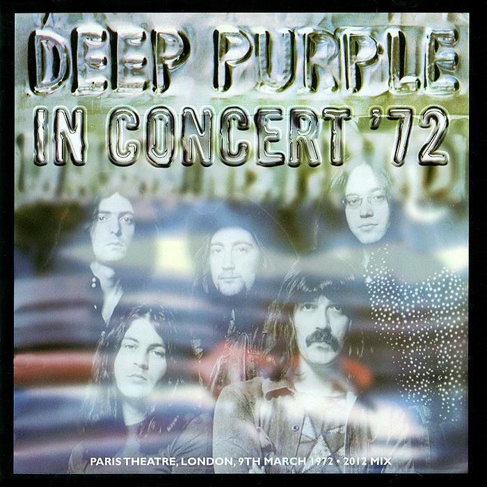 Deep Purple Deep Purple. In Concert '72 (2012 Mix) deep purple deep purple in concert 2 cd