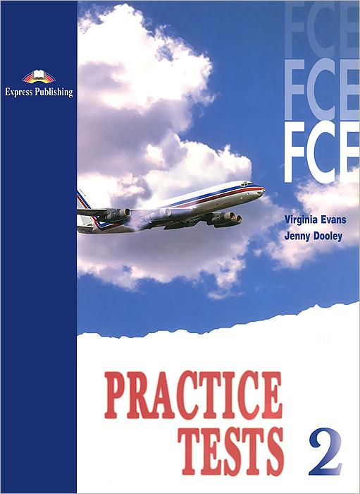 Virginia Evans, Jenny Dooley FCE Practice Tests: Student's Book: Level 2 jenny edwins community midwifery practice