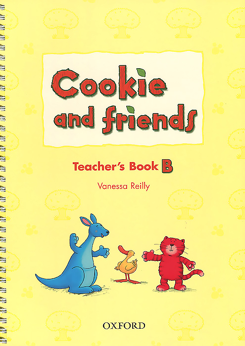 Cookie and Friends B: Teacher's Book cookie and friends a