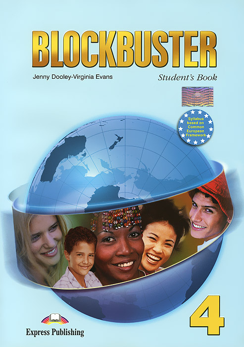 Jenny Dooley, Virginia Evans Blockbuster 4: Intermediate: Student's Book (+ CD)