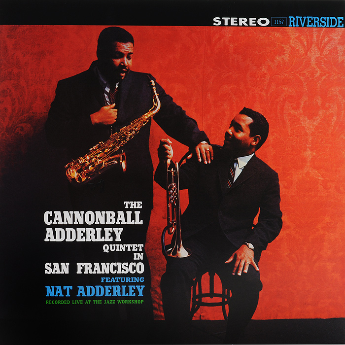 The Cannonball Adderley Quintet Cannonball Adderley Quintet. In San Francisco (LP) andrzej kurylewicz quintet andrzej kurylewicz quintet go right 180 gr