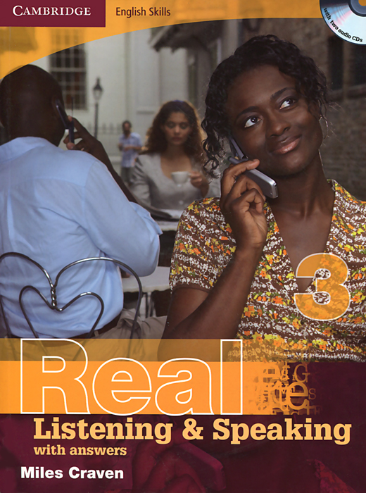 Real Listening and Speaking 3: With Answers (+ 2 CD-ROM) цена