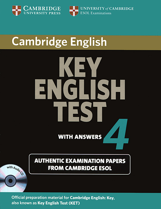Key English Test 4: Authentic Examination Papers from Cambridge ESOL with Answers (+ CD-ROM) cambridge key english test extra student s book