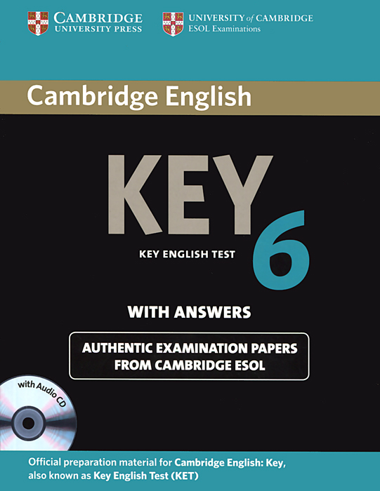 Key English Test 6: Authentic Examination Papers from Cambridge ESOL with Answers (+ CD-ROM) cambridge english empower a2 workbook with answers