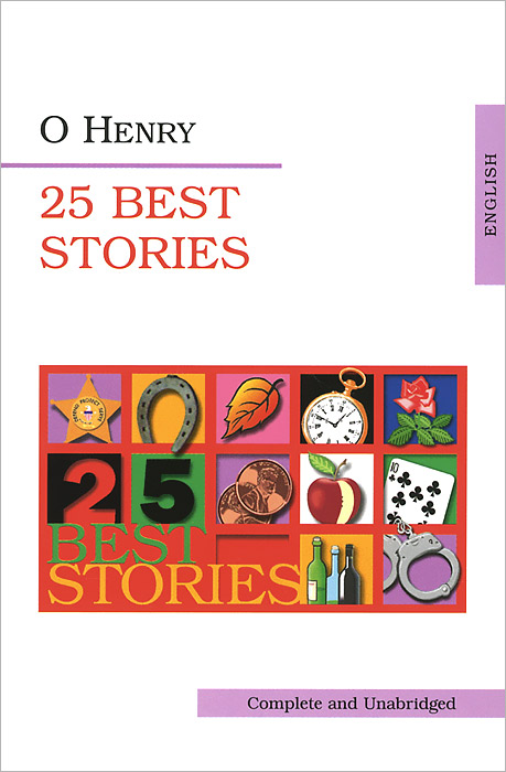O. Henry O. Henry: 25 best Stories
