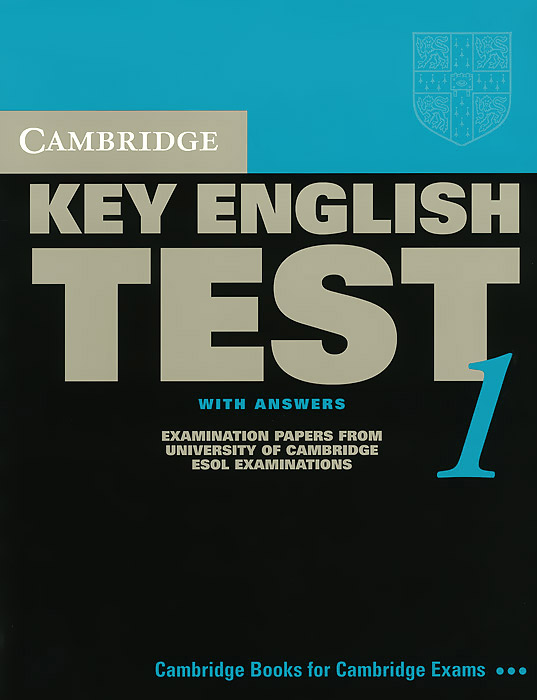 Cambridge Key English Test 1: Student's Book with Answers: Examination Papers from the University of Cambridge ESOL Examinations cambridge ielts 4 examination papers from the university of cambridge esol examinations english for speakers of other languages