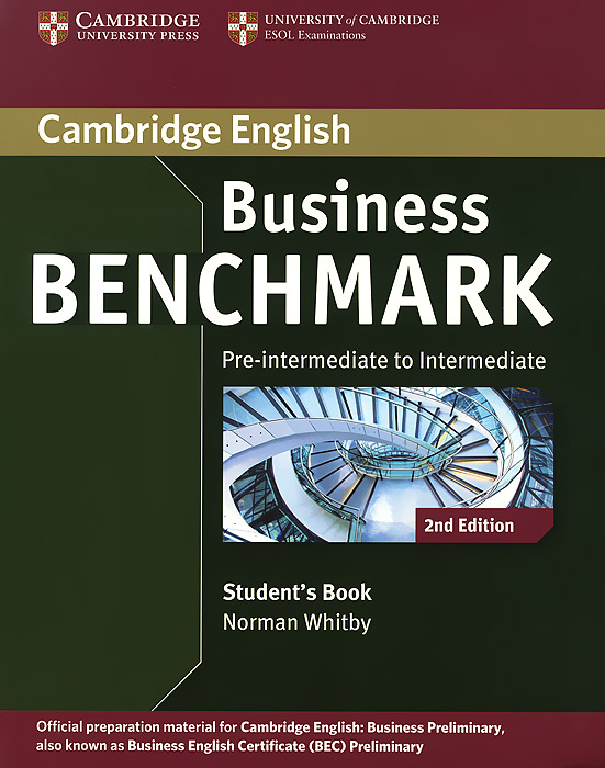 Business Benchmark: Pre-intermediate to Intermediate: Student's Book brook hart g business benchmark advanced higher teacher s resource book