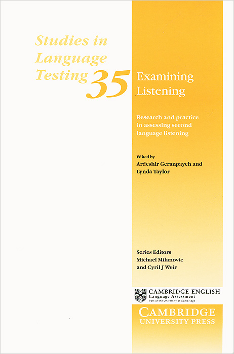 Examining Listening: Research and Practice in Assessing Second Language Listening mohammad salehi validation of a high stakes test