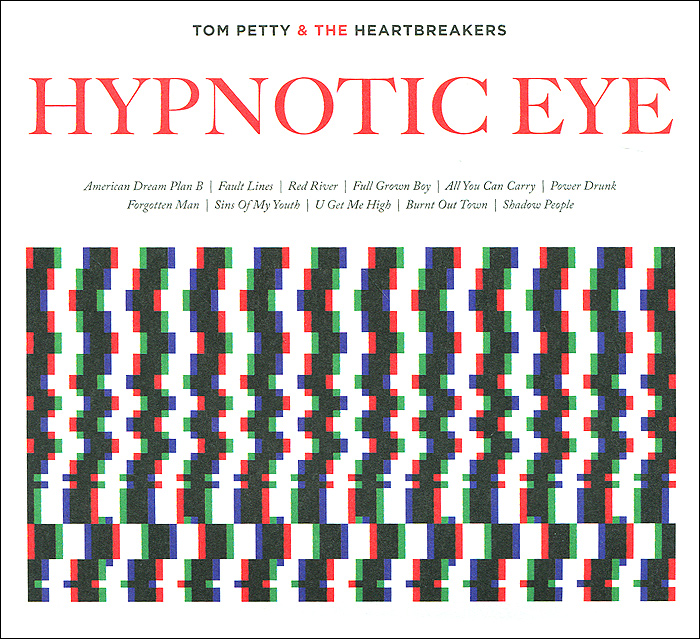 Tom Petty And The Heartbreakers Tom Petty And The Heartbreakers. Hypnotic Eye tom petty tom petty heartbreakers into the great wide open