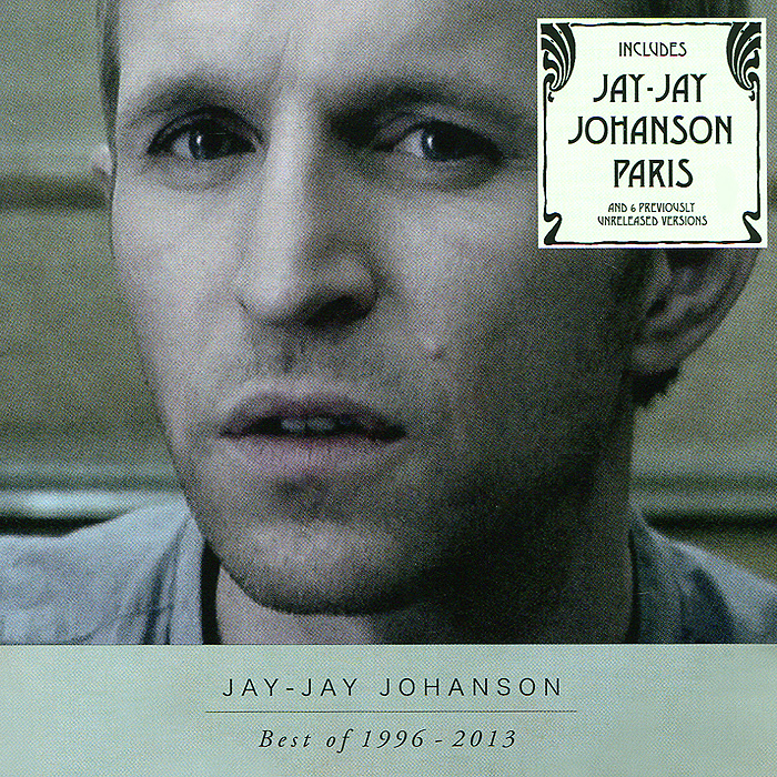 Джей-Джей Йохансон Jay-Jay Johanson. Best Of 1996 - 2013