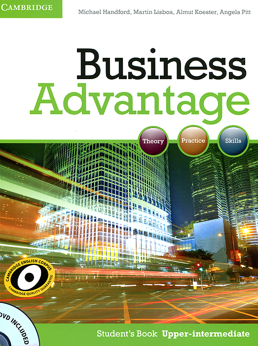 Business Advantage: Upper-intermediate: Student's Book (+ DVD-ROM) business advantage upper intermediate personal study book cd rom