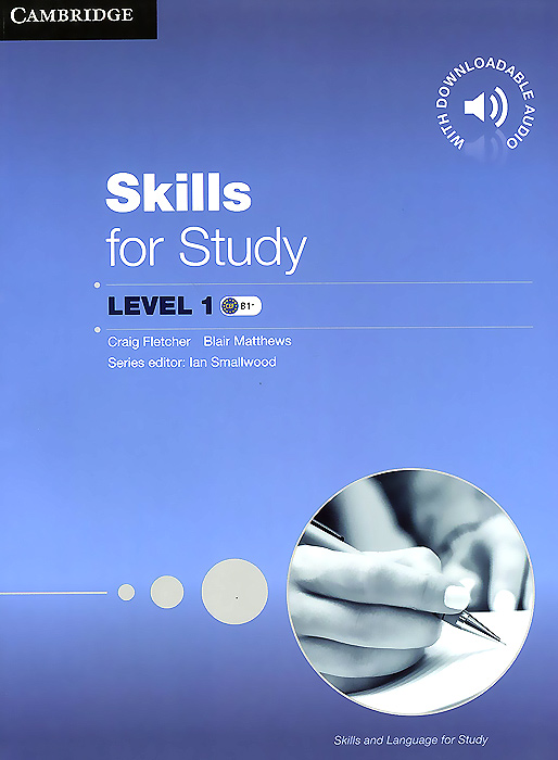 Skills for Study: Level 1: Student's Book with Downloadable Audio skills for study level 1 student s book with downloadable audio