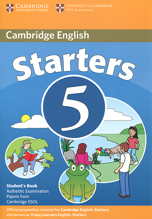 Cambridge Starters 5: Student's Book: Examination Papers from the University of Cambridge ESOL Examinations cambridge plays the pyjama party elt edition cambridge storybooks