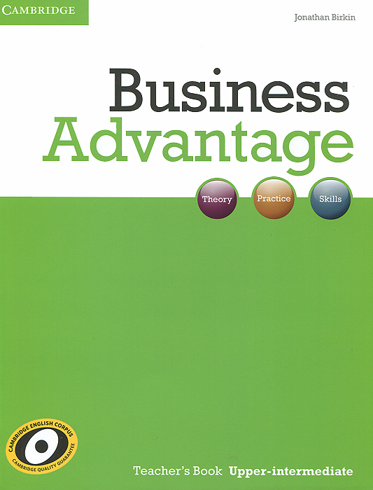Business Advantage: Upper-intermediate: Teacher's Book business advantage upper intermediate personal study book cd rom