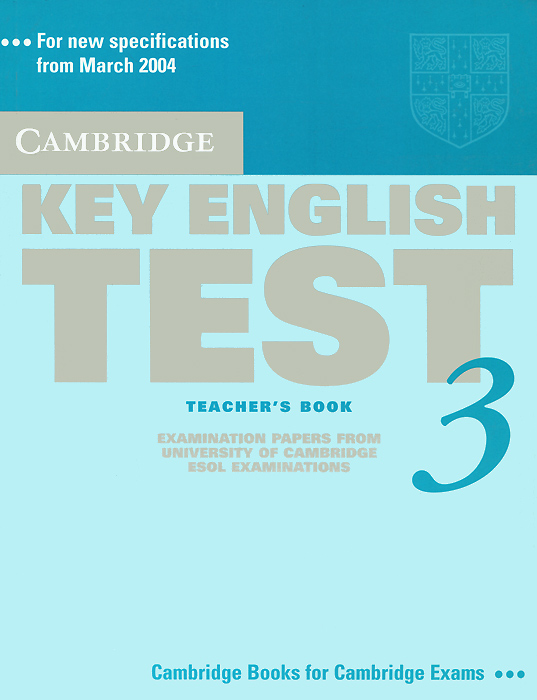 Key English Test 3: Teacher's Book cambridge key english test extra student s book