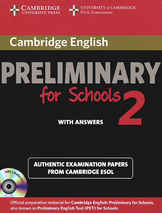 Cambridge English Preliminary for Schools 2: Self-study Pack: Student's Book with Answers (+ 2 CD) ket for schools direct workbook with answers