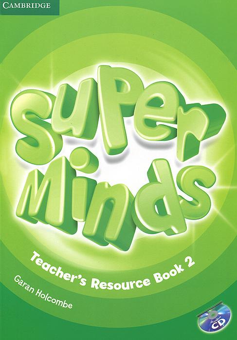 Super Minds 2: Teacher's Resource Book (+ CD-ROM)