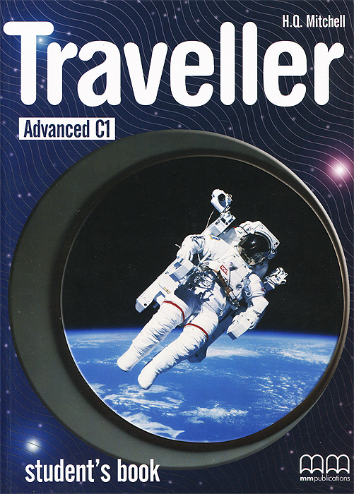 Traveller: Advanced C1: Student's Book the business 2 0 teacher s book c1 advanced level dvd rom
