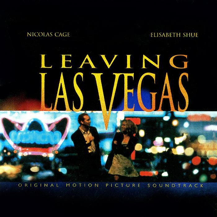 Leaving Las Vegas. Original Motion Picture Soundtrack godzilla 2000 millennium original motion picture soundtrack