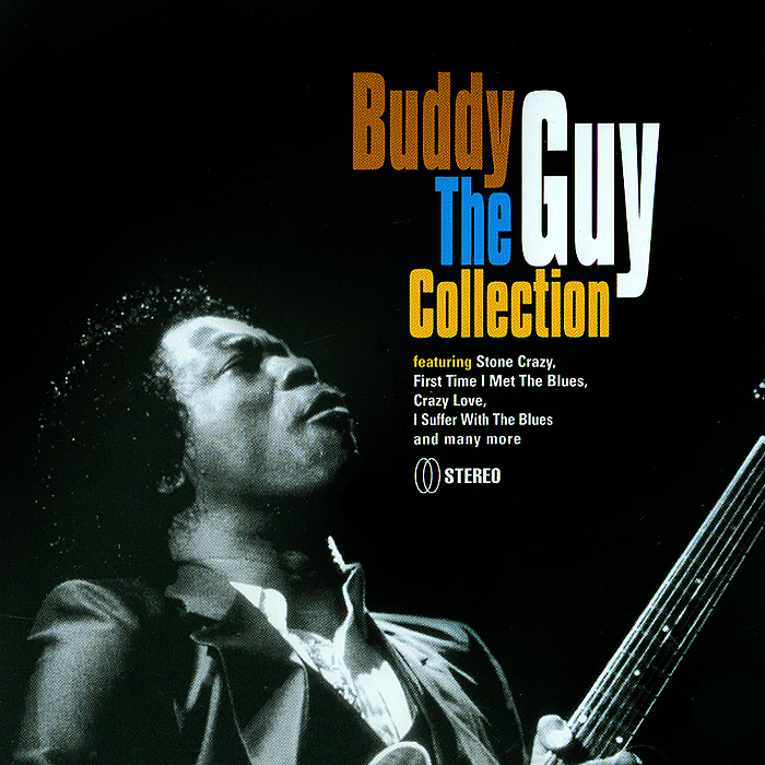 Бадди Гай Buddy Guy. The Collection бадди гай отис раш айк тернер ли джексон шеки джейк вилли диксон buddy guy otis rush ike turner cobra 2 cd