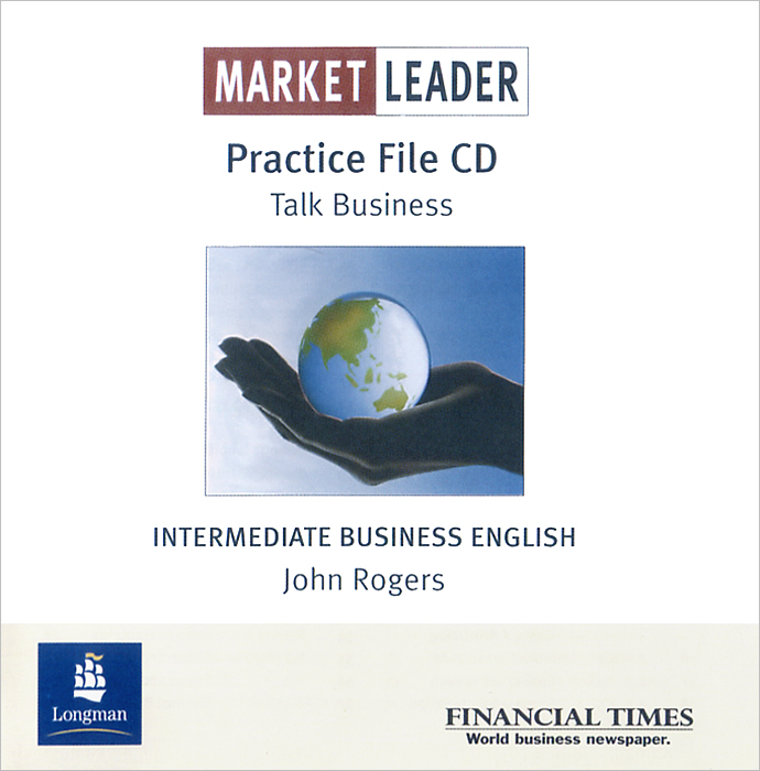 Market Leader: Intermediate Business English: Practice File (аудиокурс CD) market leader business law business english