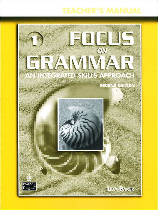 Focus on Grammar 1: Teacher's Manual (+ CD-ROM) focus on grammar 4 an integrated skills approach cd rom
