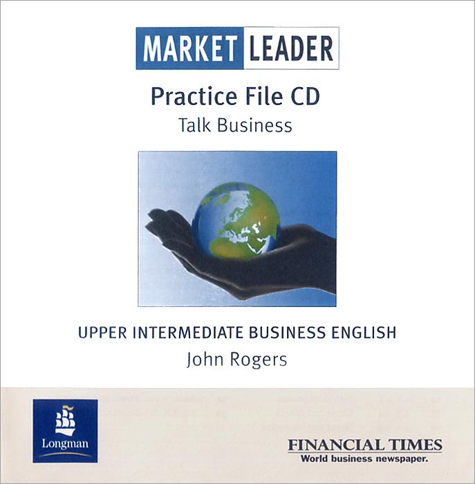 Market Leader: Upper Intermediate Business English: Practice File (аудиокурс CD) market leader business law business english
