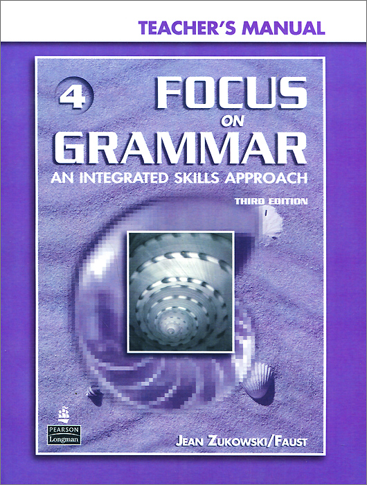 Focus on Grammar 4: An Integrated Skills Approach (+ CD-ROM) oxford phonics world 2 student book 2 cd rom
