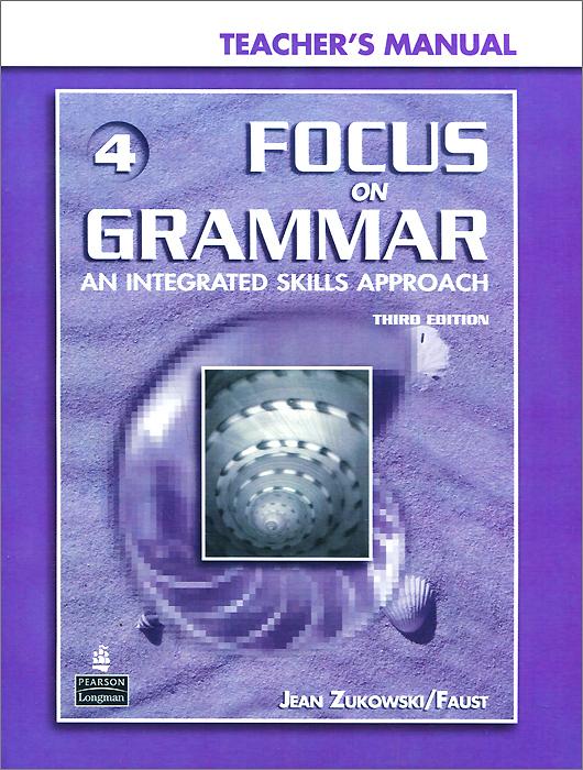 Focus on Grammar 4: An Integrated Skills Approach (+ CD-ROM) focus on grammar 4 an integrated skills approach cd rom