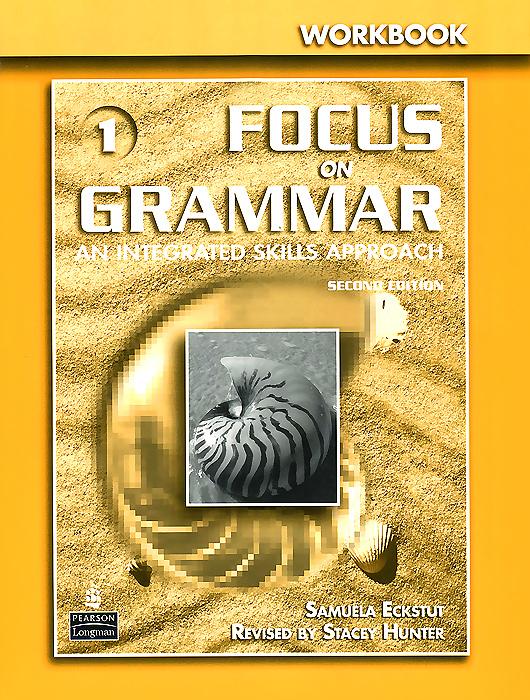 Focus on Grammar: An Integrated Skills Approach: Workbook focus on grammar 1 5 interactive instructor access card