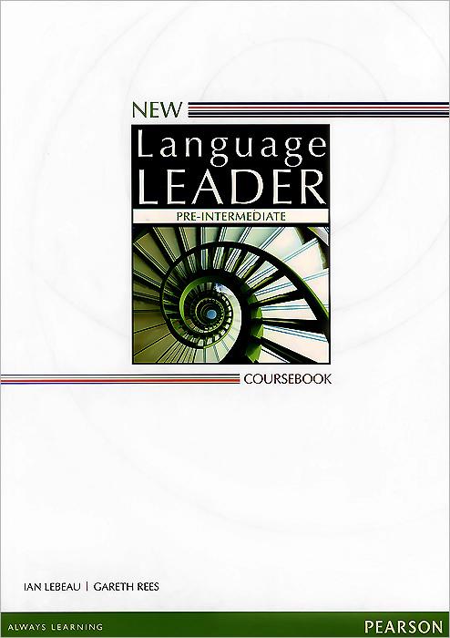 New Language Leader: Pre-Intermediate: Coursebook new language leader pre intermediate coursebook