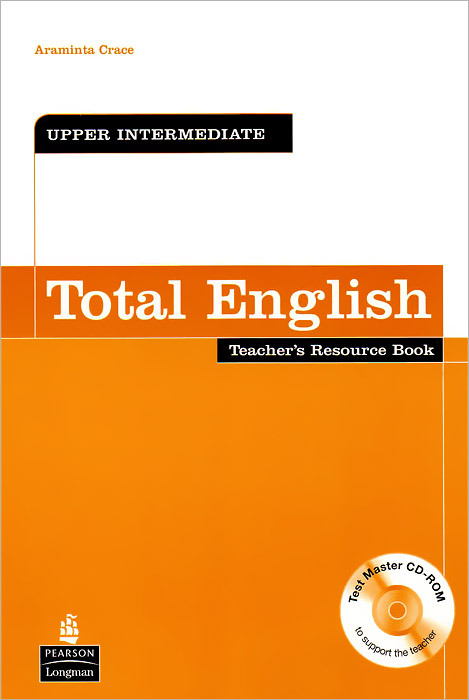 Total English: Upper-Intermediate: Teacher's Resource Book (+ CD-ROM) total english upper intermediate students book dvd rom