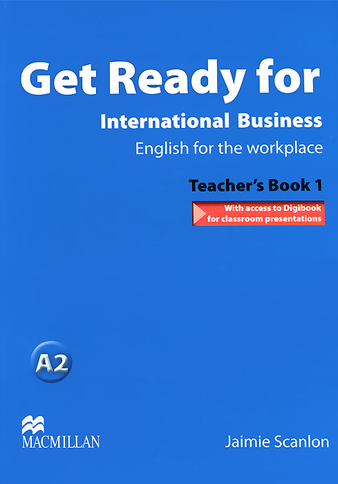 Get Ready for International Business 1: Teacher's Book (+ CD-ROM) цена и фото