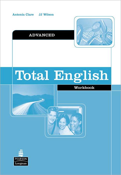 Total English: Advanced: Workbook derek davy advanced english course