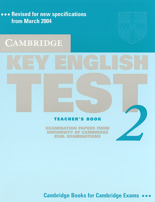 Cambridge Key English Test 2: Teacher's Book cambridge key english test extra student s book